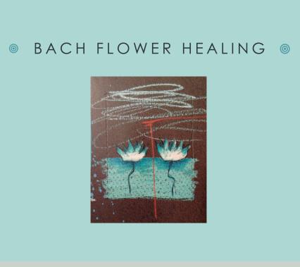 Bach Flower Healing